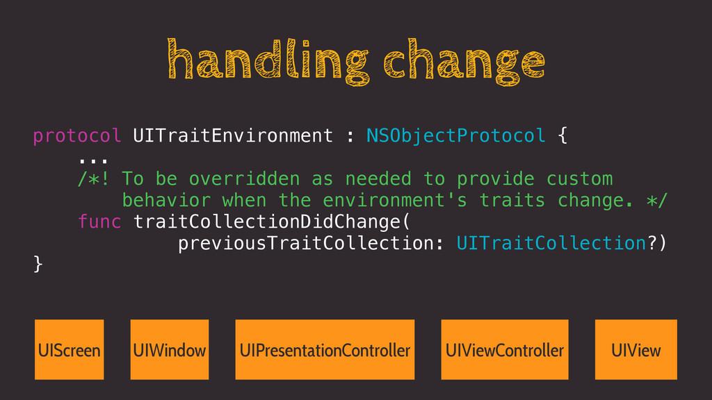 handling change protocol UITraitEnvironment : N...