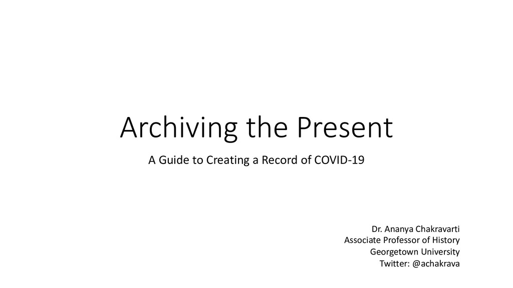 Archiving the Present A Guide to Creating a Rec...