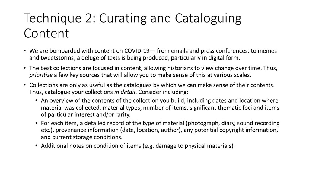 Technique 2: Curating and Cataloguing Content •...