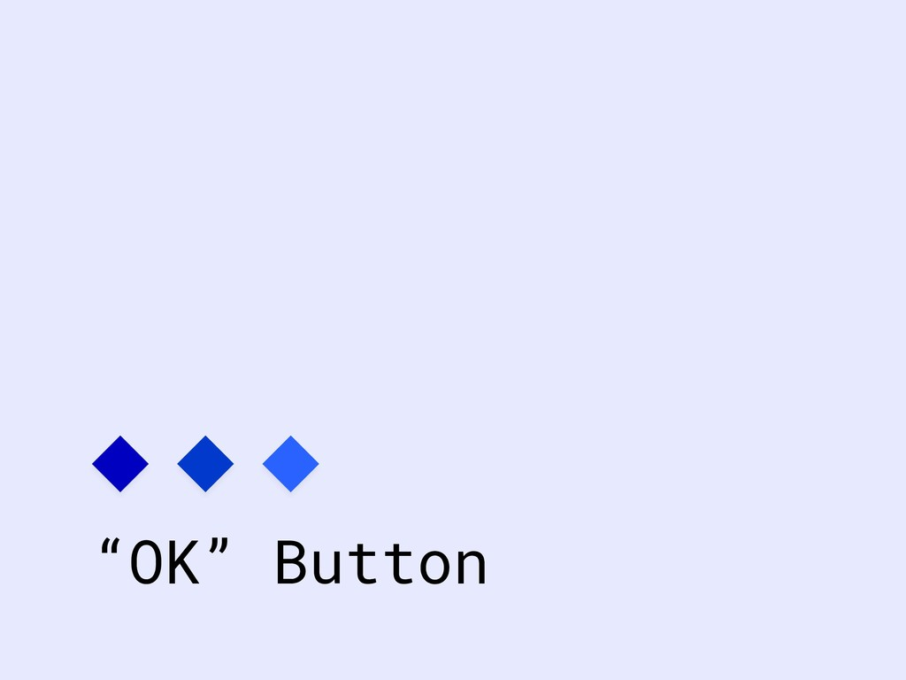 """OK"" Button"