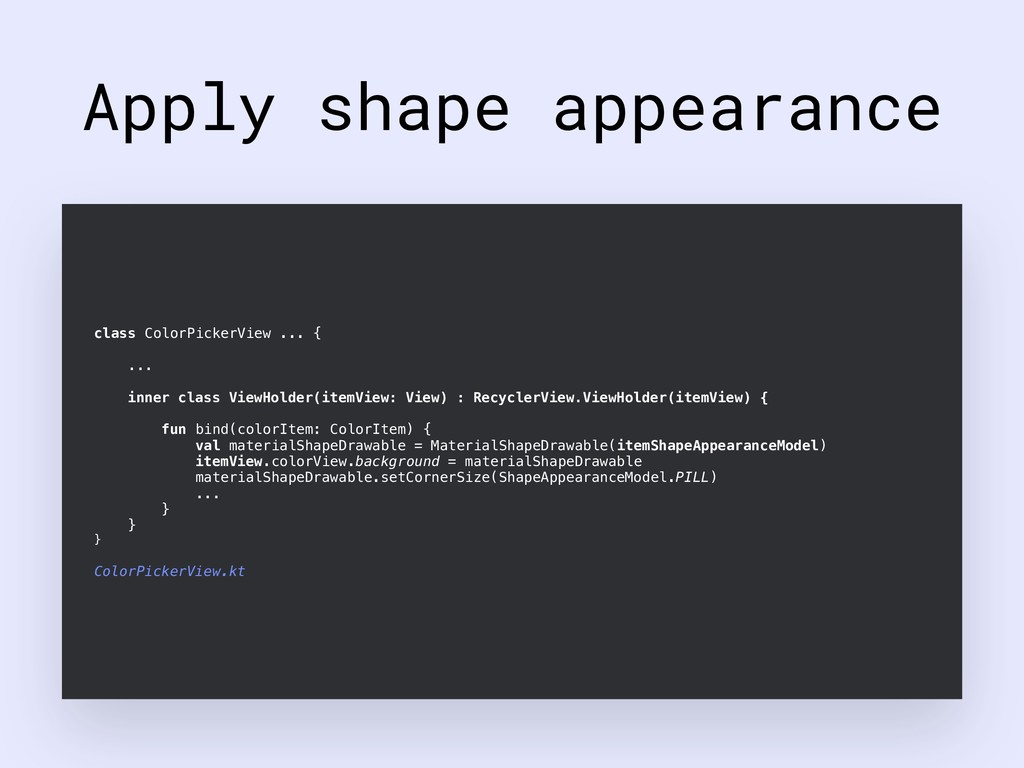 Apply shape appearance class ColorPickerView .....