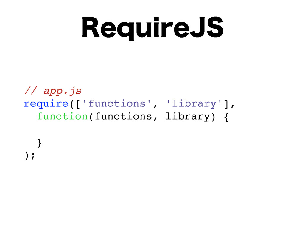 3FRVJSF+4 // app.js require(['functions', 'libr...