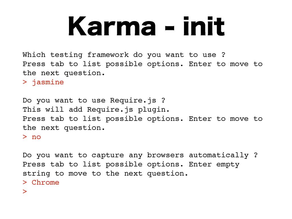 ,BSNBJOJU Which testing framework do you wan...