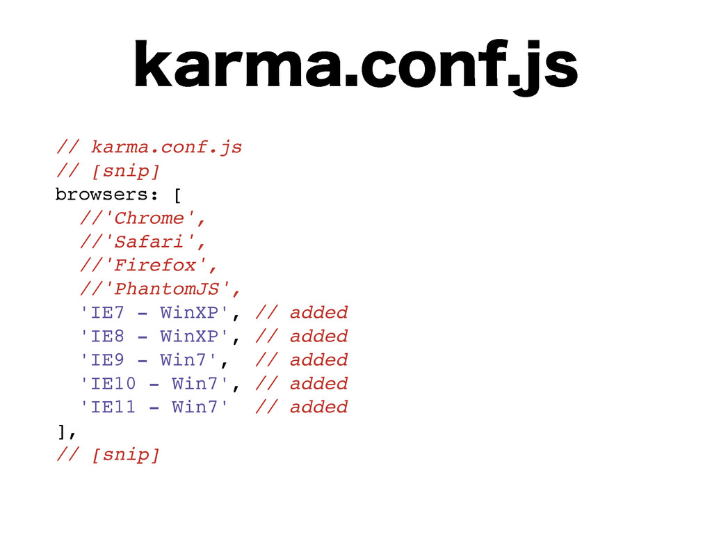 LBSNBDPOGKT // karma.conf.js // [snip] browse...