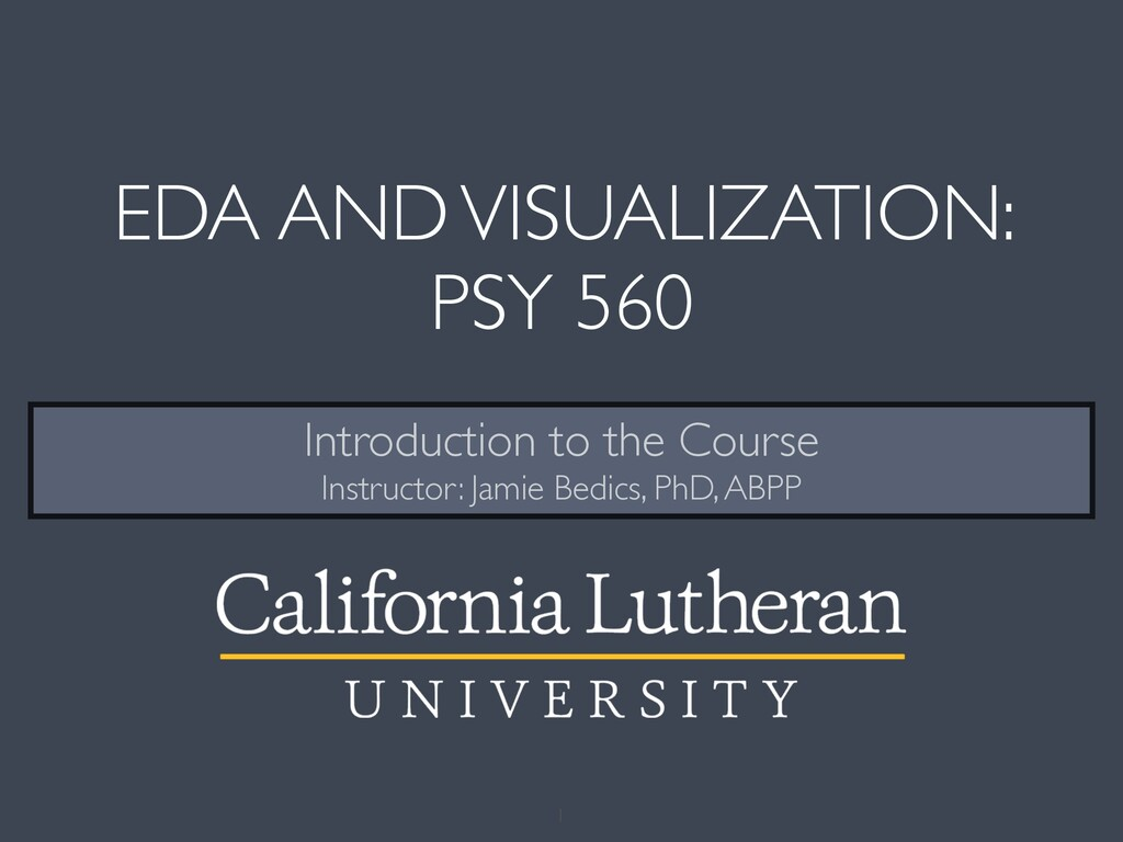 EDA AND VISUALIZATION: PSY 560 Introduction to ...