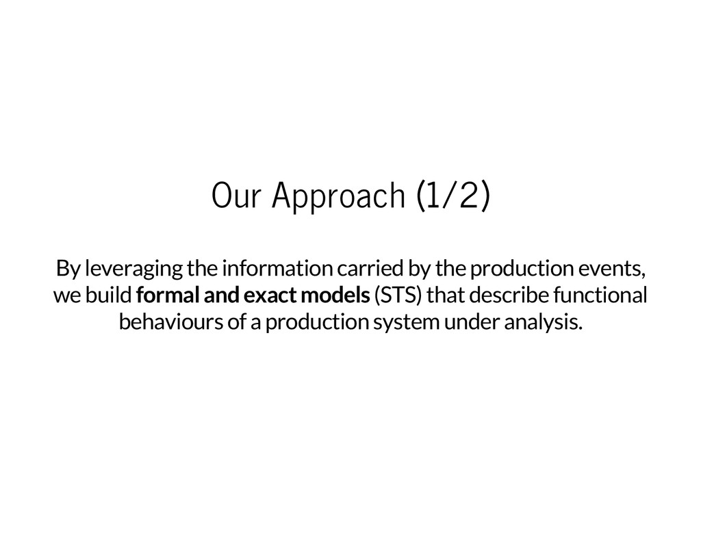 Our Approach (1/2) By leveraging the informatio...