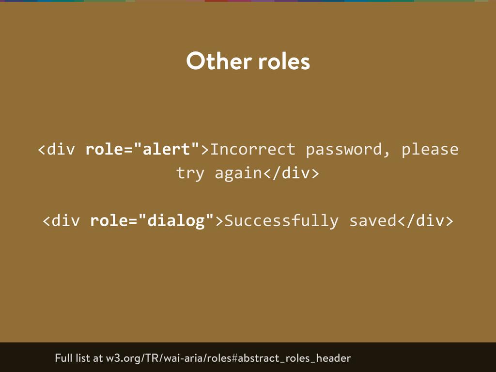 "<div role=""alert"">Incorrect password, please..."