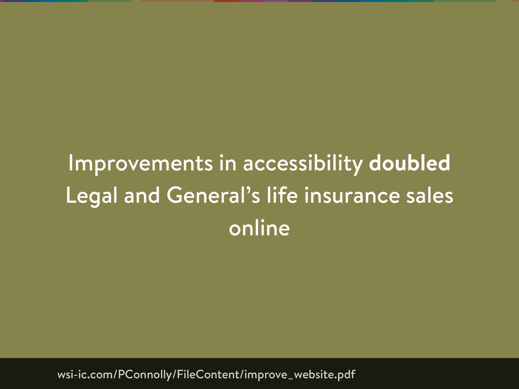 Improvements in accessibility doubled Legal and...
