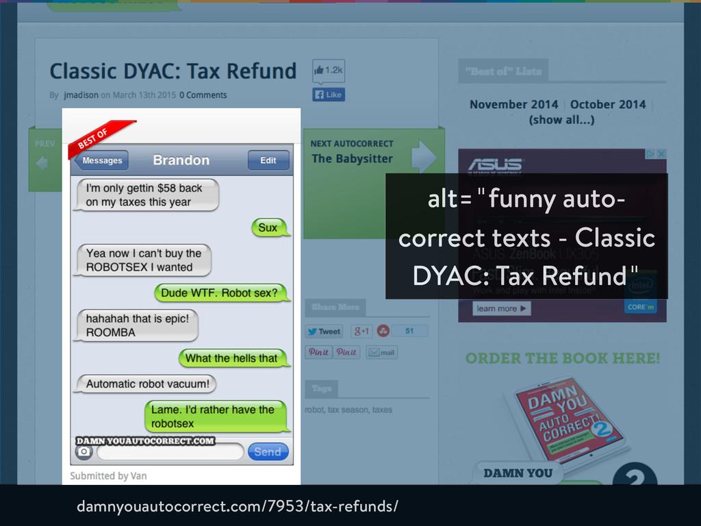 "alt=""funny auto- correct texts - Classic DYAC: ..."