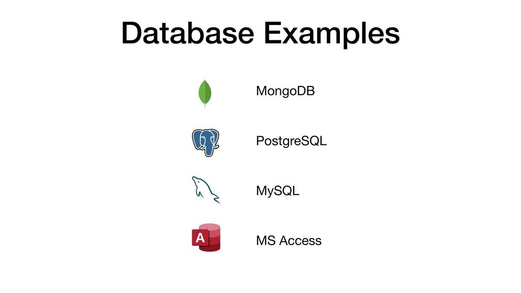 Database Examples MongoDB  PostgreSQL  MySQL  M...