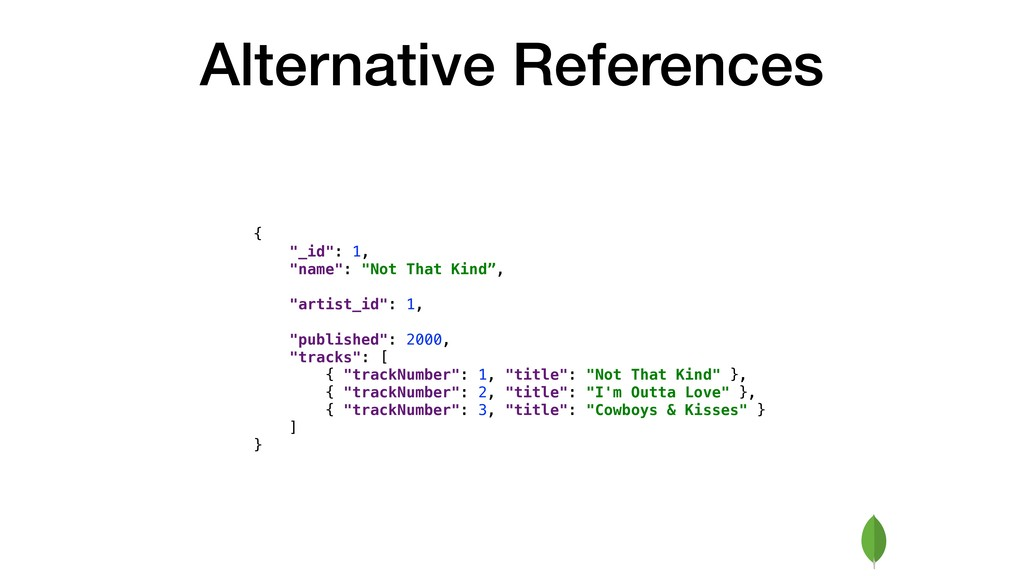 """Alternative References { """"_id"""": 1, """"name"""": """"Not..."""