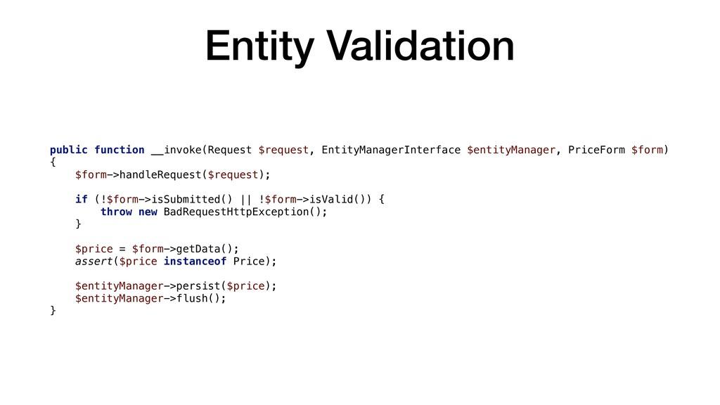 Entity Validation public function __invoke(Requ...