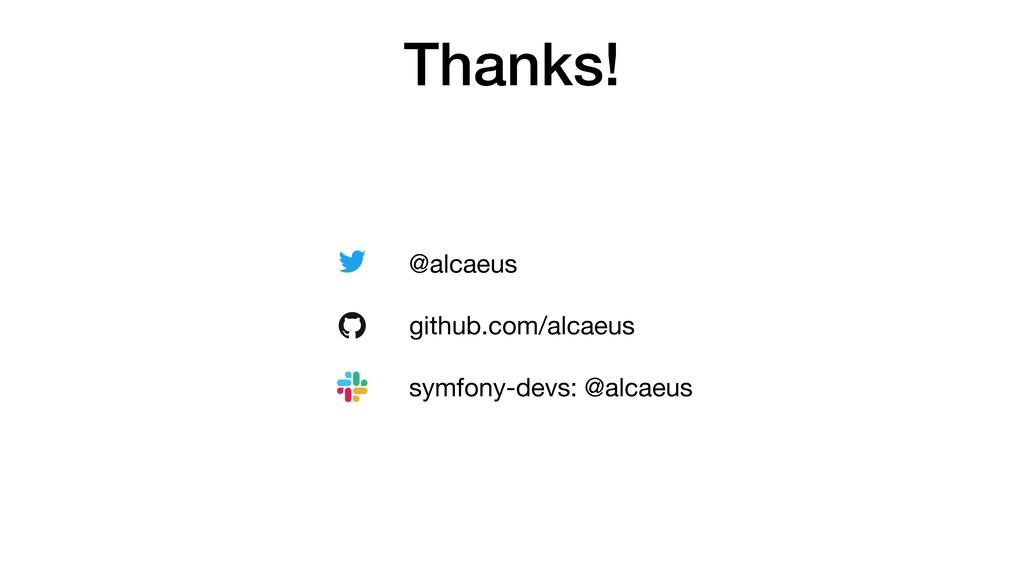 Thanks! @alcaeus  github.com/alcaeus  symfony-d...