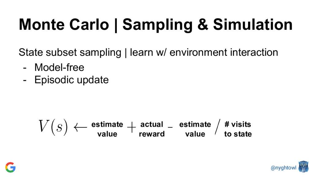 @nyghtowl State subset sampling | learn w/ envi...