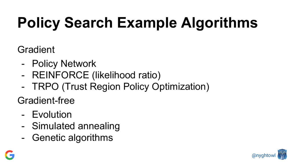 @nyghtowl Policy Search Example Algorithms Grad...