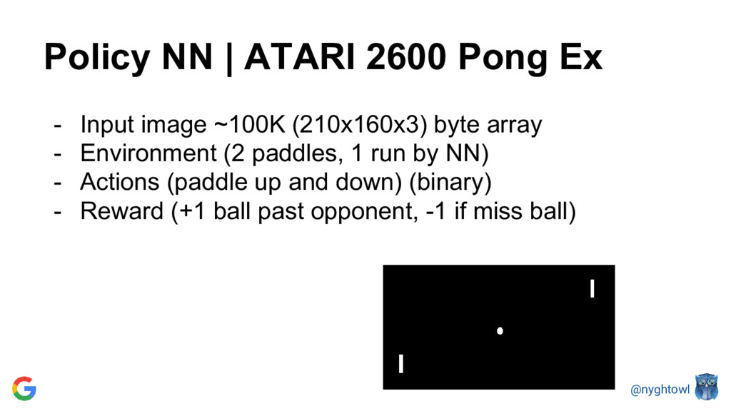 @nyghtowl Policy NN | ATARI 2600 Pong Ex - Inpu...