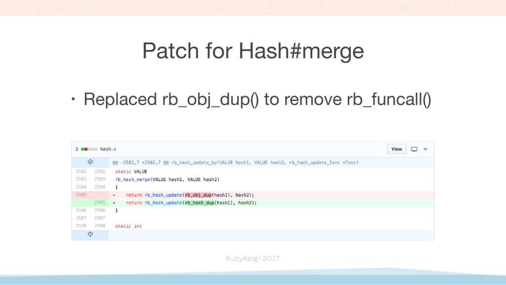 Patch for Hash#merge • Replaced rb_obj_dup() to...