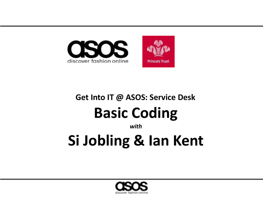 Get Into IT @ ASOS: Service Desk Basic Coding w...