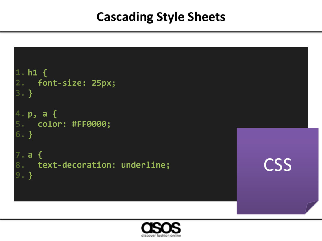 Cascading Style Sheets 1. h1 { 2. font-size: 25...