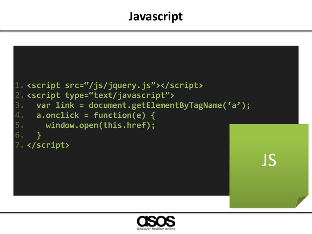 """Javascript 1. <script src=""""/js/jquery.js""""></scr..."""
