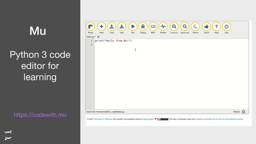 Mu Python 3 code  editor for learning https://c...