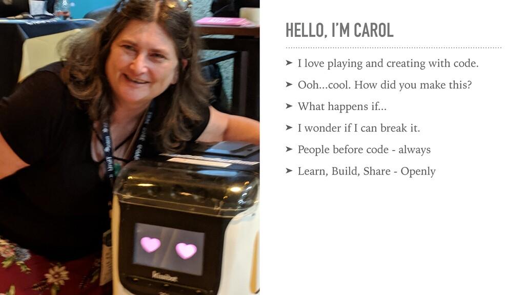 HELLO, I'M CAROL ➤ I love playing and creating ...