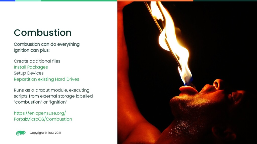 Copyright © SUSE 2021 38 Combustion Combustion ...