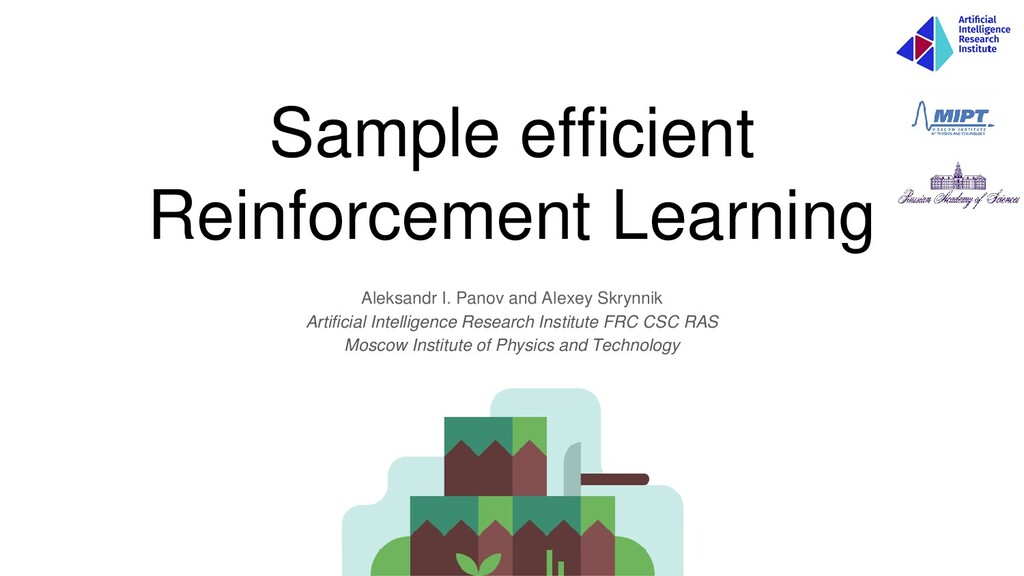 Sample efficient Reinforcement Learning Aleksan...