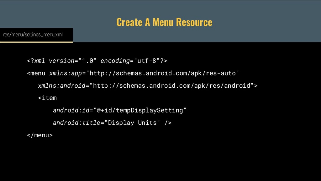 "Create A Menu Resource <?xml version=""1.0"" enco..."