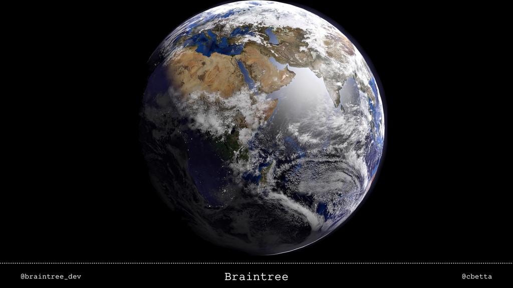 @braintree_dev @cbetta Braintree