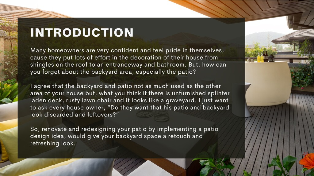 INTRODUCTION Many homeowners are very confident...