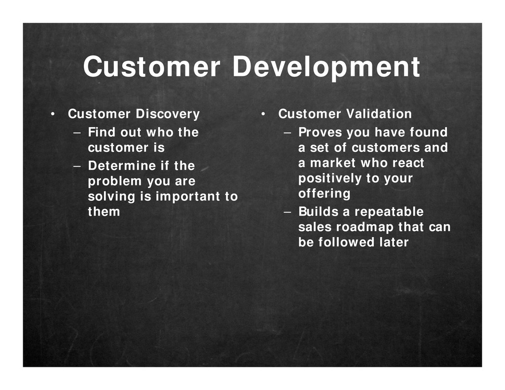 Customer Development • Customer Discovery – Fin...