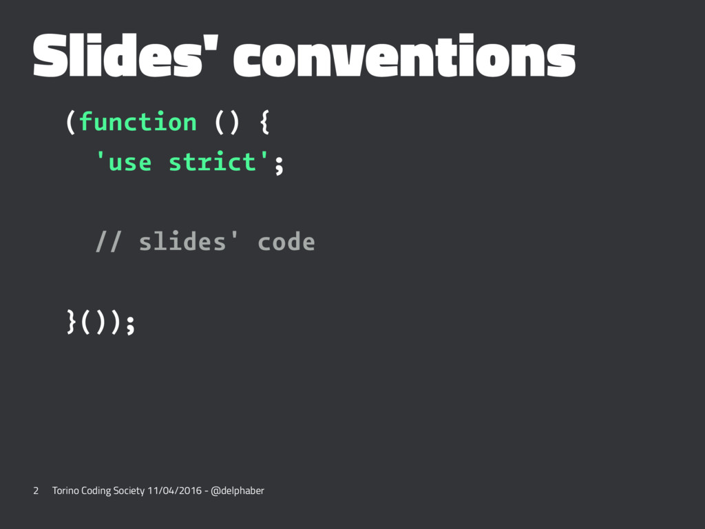 Slides' conventions (function () { 'use strict'...