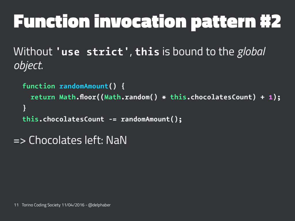 Function invocation pattern #2 Without 'use str...