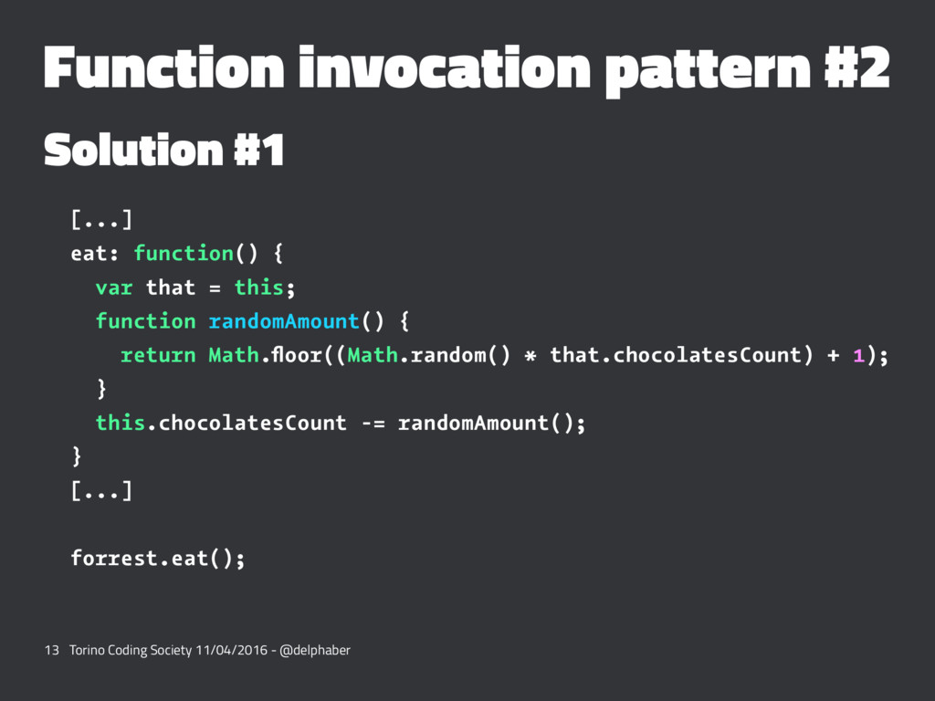 Function invocation pattern #2 Solution #1 [......