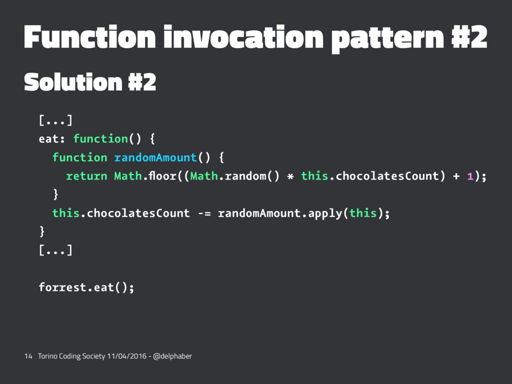 Function invocation pattern #2 Solution #2 [......