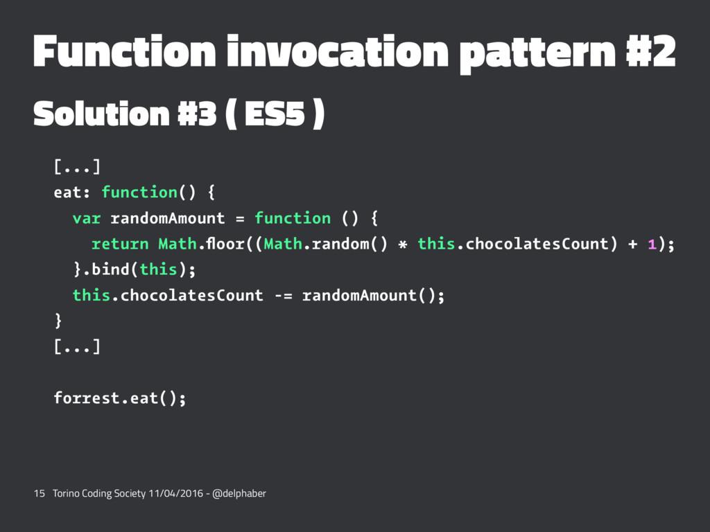 Function invocation pattern #2 Solution #3 ( ES...