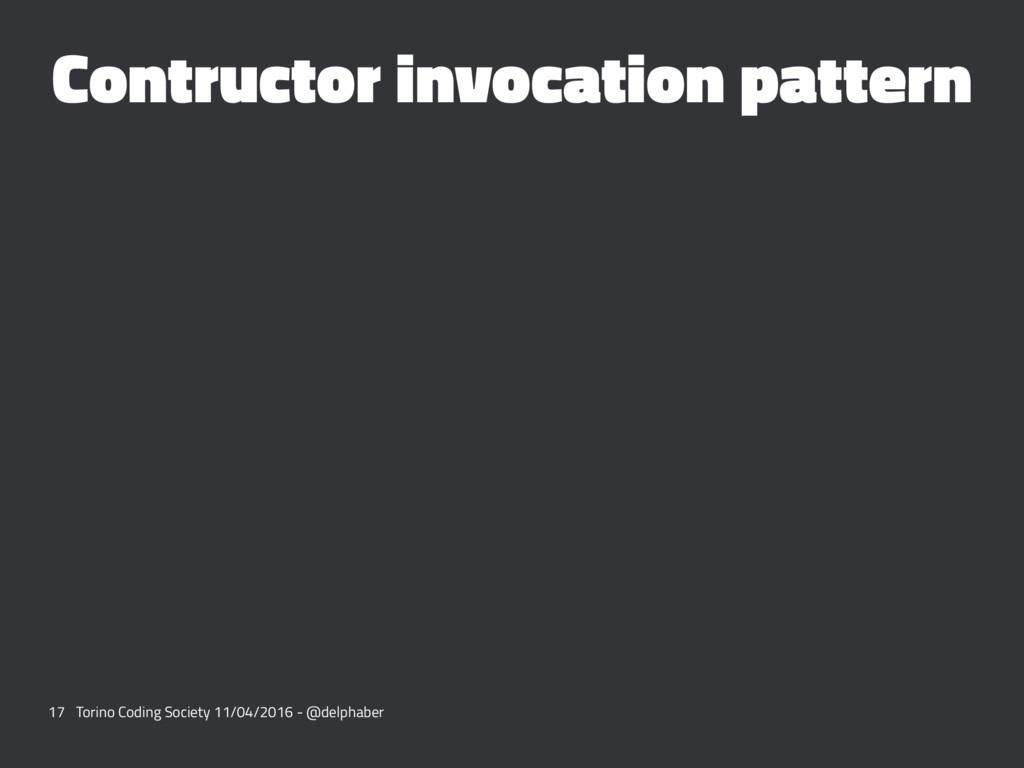Contructor invocation pattern 17 Torino Coding ...