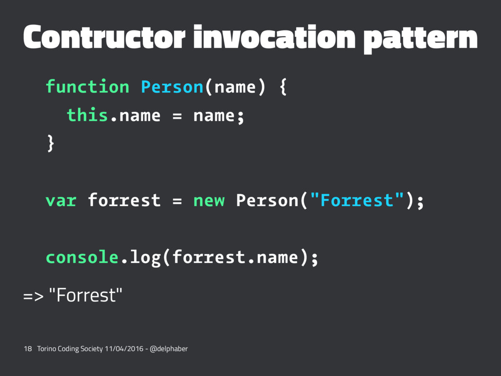 Contructor invocation pattern function Person(n...