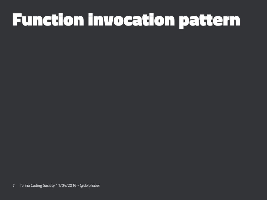 Function invocation pattern 7 Torino Coding Soc...