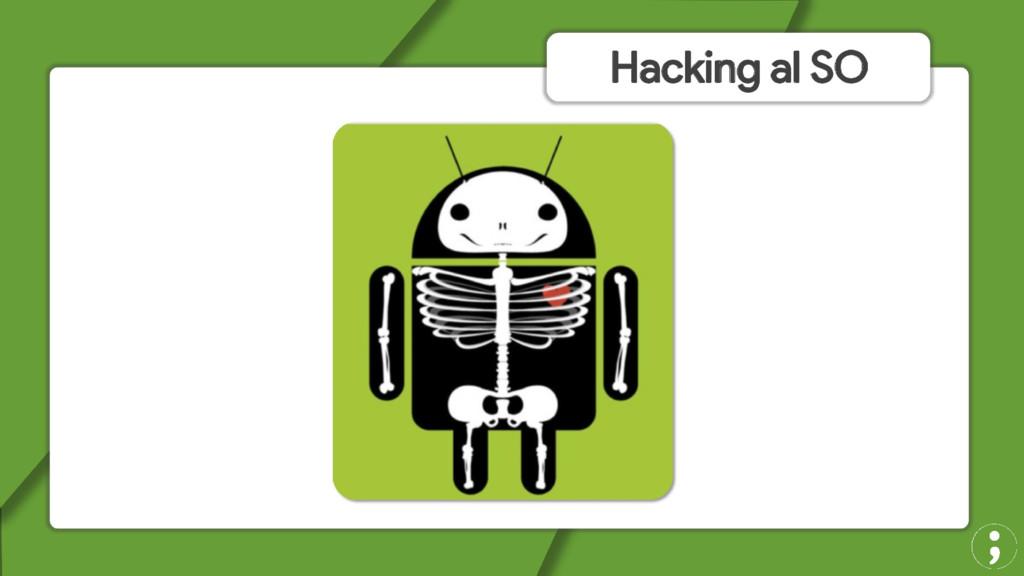 Hacking al SO