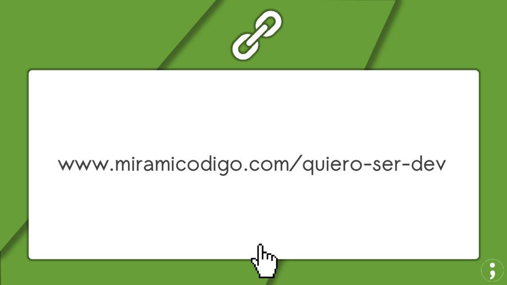 www.miramicodigo.com/quiero-ser-dev