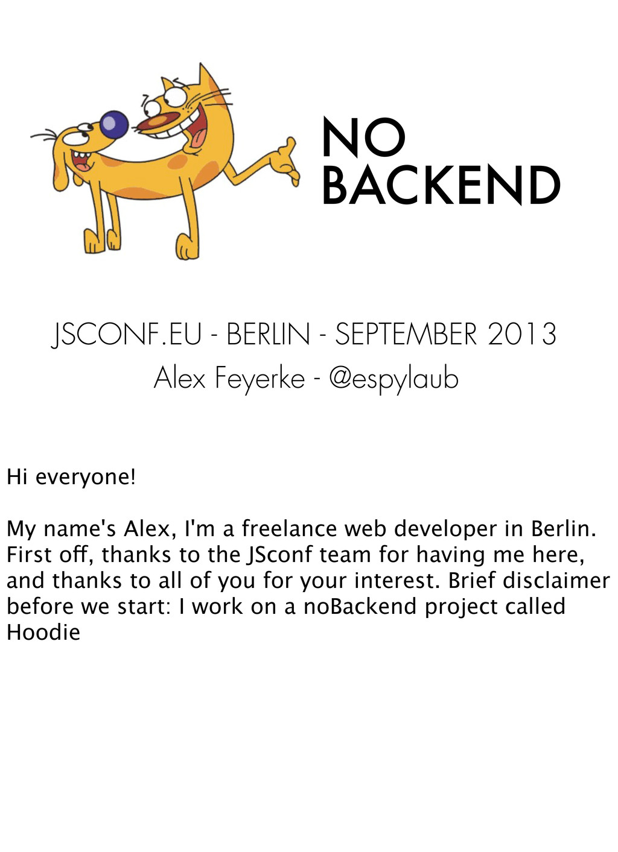 NO BACKEND JSCONF.EU - BERLIN - SEPTEMBER 2013 ...
