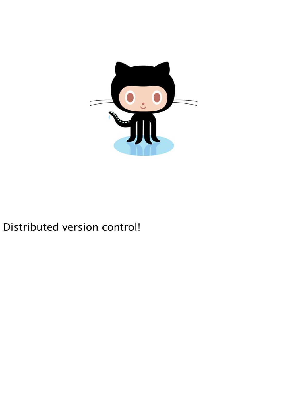 Distributed version control!