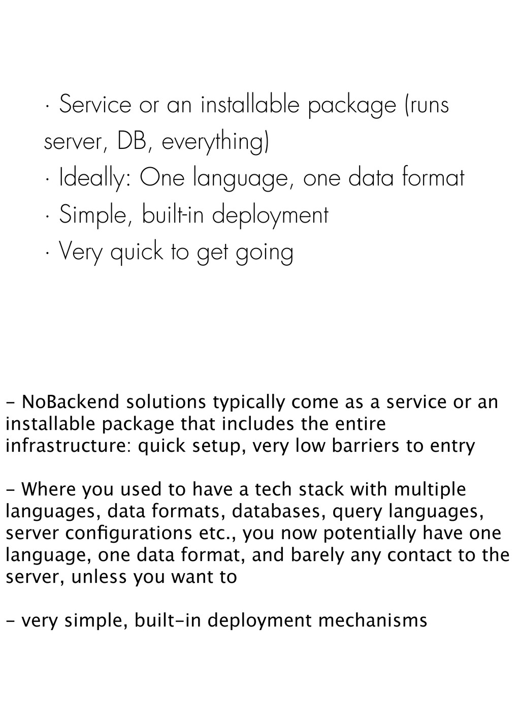 · Service or an installable package (runs serve...