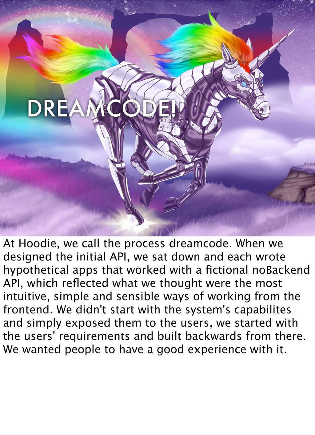 DREAMCODE! At Hoodie, we call the process dream...