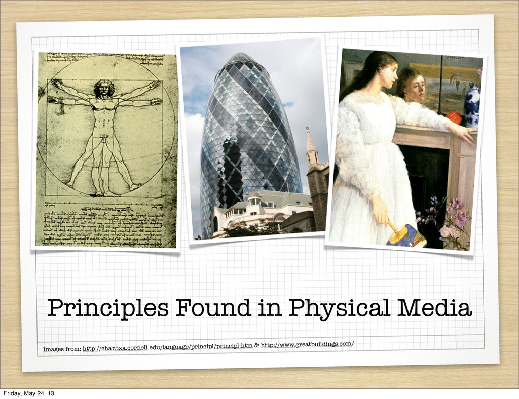 Principles Found in Physical Media Images from:...