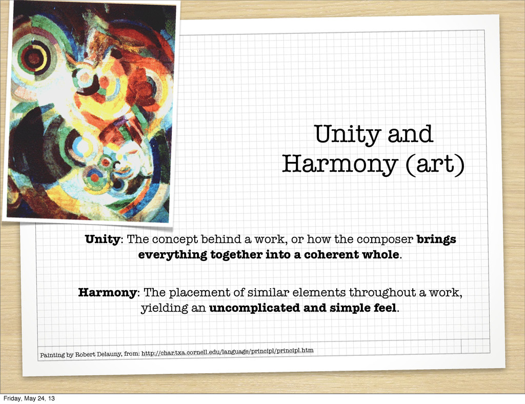 Unity and Harmony (art) Unity: The concept behi...