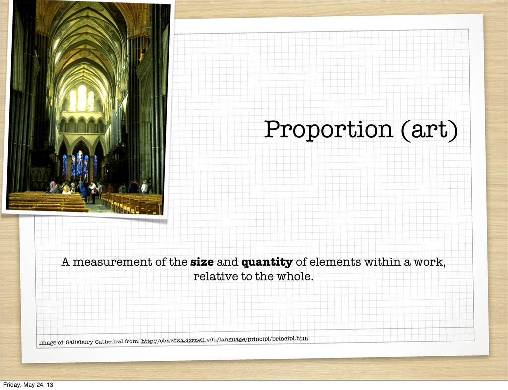 Proportion (art) A measurement of the size and ...
