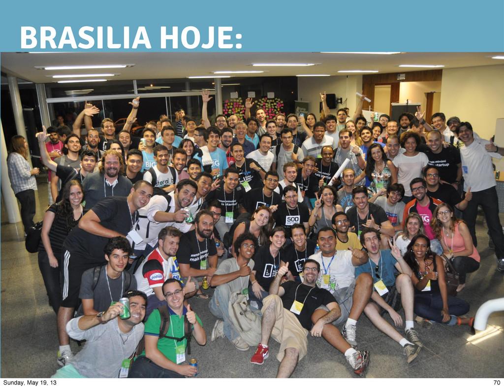BRASILIA HOJE: 70 Sunday, May 19, 13